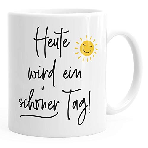 MoonWorks® Kaffee-Tasse Spruch heute wird ein schöner Tag Sonne-Motiv Becher Bürotasse weiß unisize