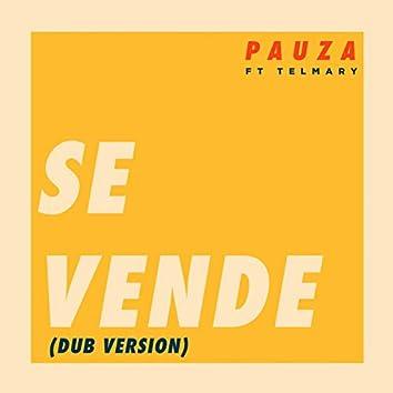 Se Vende - Dub Version (feat. Telmary)
