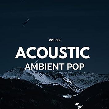 Acoustic Ambient Pop - Vol. 22
