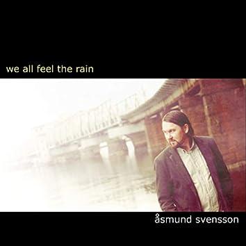 We All Feel the Rain