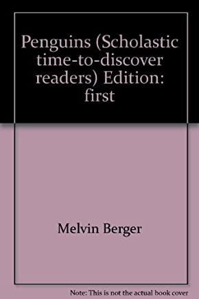 Penguins (Scholastic time-to-discover readers) by Melvin Berger (2002-08-01)