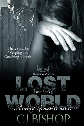 Lost World: Lost Book 3 (a Cowboy Gangster novel)