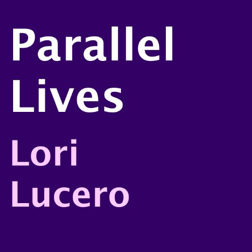 Parallel Lives cover art