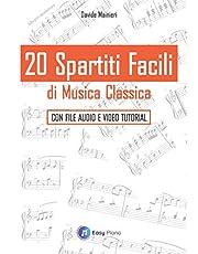 20 Spartiti Facili di Musica Classica: Con file Audio e Video Tutorial