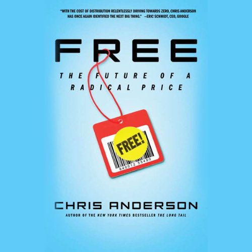 FREE: The Future of a Radical Price                   Written by:                                                                                                                                 Chris Anderson                               Narrated by:                                                                                                                                 Chris Anderson                      Length: 6 hrs and 58 mins     44 ratings     Overall 4.4