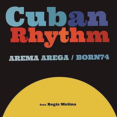 Arema Arega & Born74 feat. Regis Molina