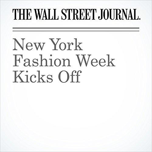 New York Fashion Week Kicks Off audiobook cover art