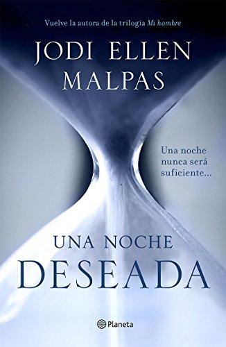 Una noche. Deseada (Edición dedicada): Primer volumen de la...