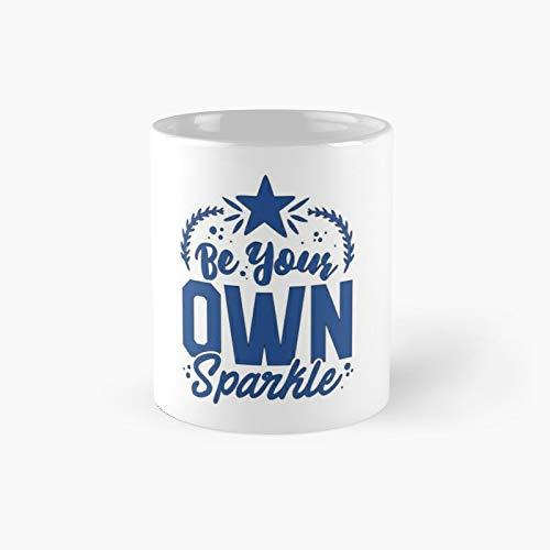 Be Your Own Sparkle - Taza con capucha y texto en inglés 'Be Your Own Sparkle Tshirt and Hoodie Citas motivacionales'