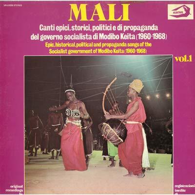 Mali (Vinyl LP) Canti epici, storici, politici e di propaganda Registrazioni inedite di Radio Mali vol.1 Sunjata Canto per l'indipendenza del mali I grandi aerei sono arrivati Canto di circoncisione