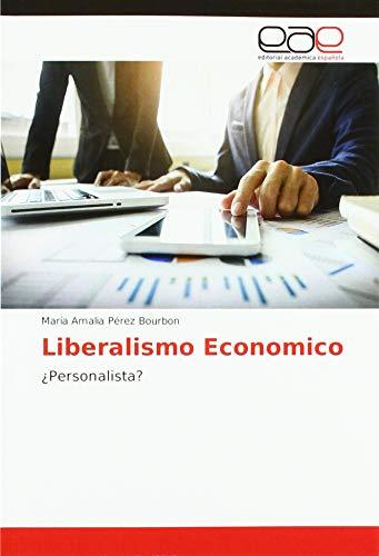 Liberalismo Economico: ¿Personalista?