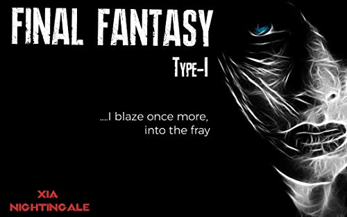 FinalFantasy Type-1: Next Order (English Edition)