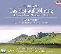 ヴォルフ:劇音楽「ソールハウグの祭り」:プフィツナー:「ソールハウグの祭り」の3つの序曲