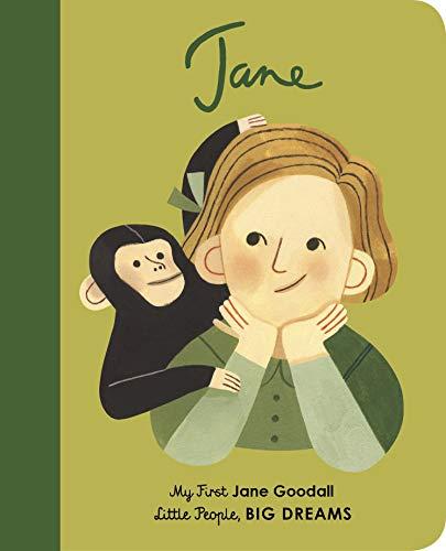 Vegara, I: Jane Goodall: My First Jane Goodall (Little People, BIG DREAMS, Band 19)