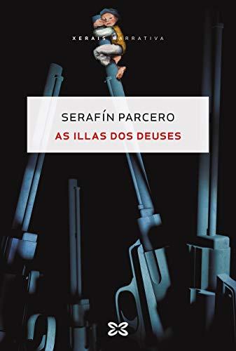 As illas dos deuses (EDICIÓN LITERARIA - NARRATIVA E-book) (Galician Edition)