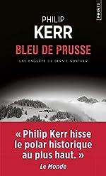 Bleu de Prusse - Une aventure de Bernie Gunther de Philip Kerr
