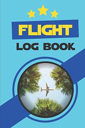 Flight Log Book: The Standard Pilot Log - 120 pages - size (6'x9')