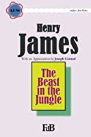 The Beast in the Jungle (Abw. Author's Best Work Henry James)