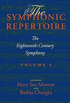 The Symphonic Repertoire Volume I  The Eighteenth-Century Symphony