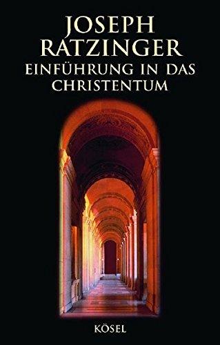 Einführung in das Christentum: Vorlesungen über das apostolische Glaubensbekenntnis