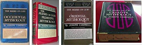 THE MASKS OF GOD: Primitive Mythology, Oriental Mythology, Occidental Mythology, Creative Mythology, 4 volume set (I - IV)