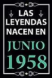 Las leyendas nacen en Junio 1958: Regalo de cumpleaños perfecto para hombre y mujer de 63 años I Cit...