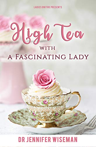 High Tea With A Fascinating Lady (English Edition)