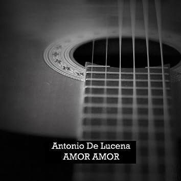 Antonio de Lucena, Amor Amor