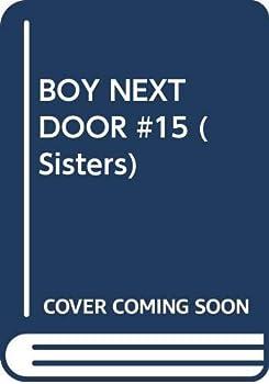Boy Next Door - Book #15 of the Sisters
