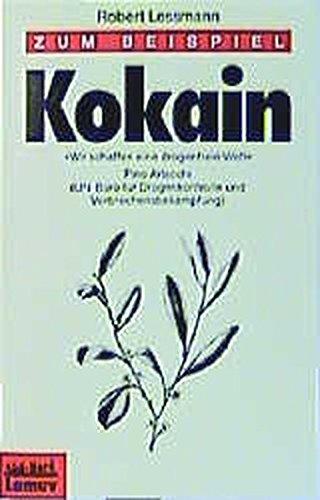 Zum Beispiel Kokain (Lamuv Taschenbücher)