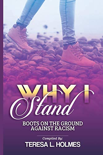 """""""Why I Stand"""": Boots on the Ground Against Racism"""