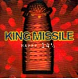 Happy 14 1/2 By King Missile