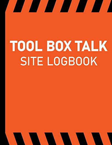 Tool Box Talk Site Logbook: Company Safety & Toolbox Meeting Log for Offshore & Onshore Operations