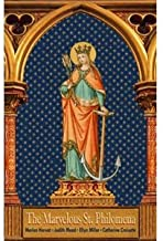The Marvelous St. Philomena by Marian Horvat (2013-08-02)