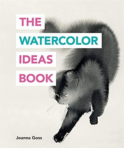 The Watercolor Ideas Book