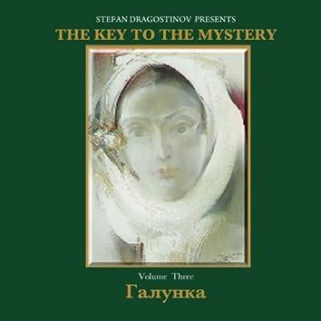 Galunka The Key To The Mystery, Vol.3