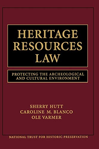 Compare Textbook Prices for Heritage Resources Law: Protecting the Archeological and Cultural Environment 1 Edition ISBN 9780471251583 by National Trust for Historic Preservation