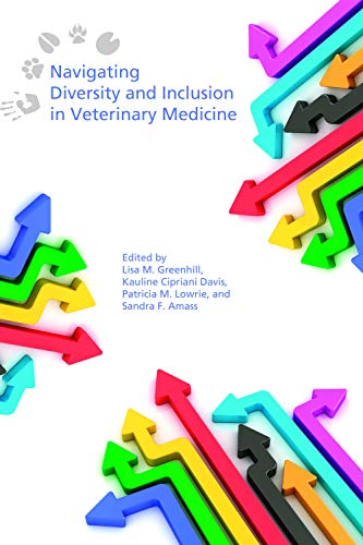 Navigating Diversity and Inclusion in Veterinary Medicine (English Edition)