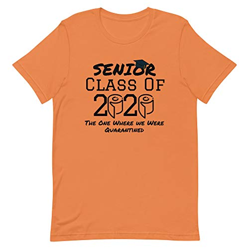 Senior Class of 2020 The One Where We were Quarantined T-Shirt Social Distancing Pandemic Funny Graduation Gift Burnt Orange