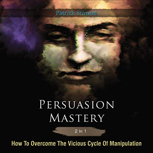 Persuasion Mastery 2 in 1 audiobook cover art