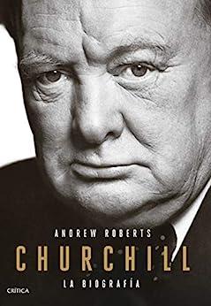 Churchill: La biografía (Serie Mayor) PDF EPUB Gratis descargar completo