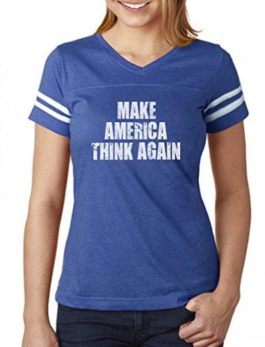 Make America Think Again Protest Anti Trump Women Football Jersey T-Shirt Large Blue/White