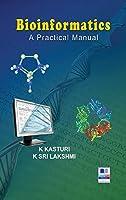 Bioinformatics: A Practical Manual