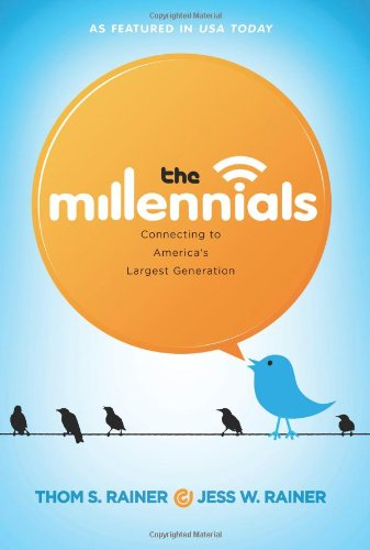 Millenials, The: Connecting to America's Largest Generation