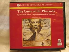 The Curse of the Pharoahs: An Amelia Peabody Mystery