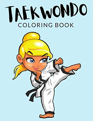 Taekwondo Coloring Book: Taekwondo...