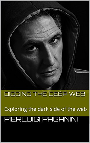 Digging the Deep Web: Exploring the dark side of the web