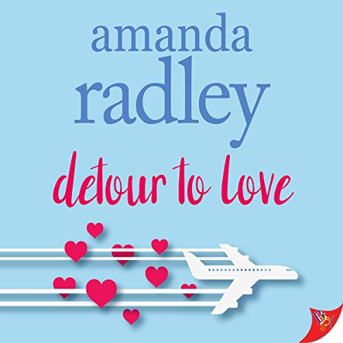 Detour to Love Audiobook By Amanda Radley cover art