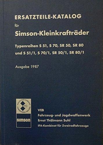 Ersatzteilkatalog Simson Kleinkrafträder für S51, S70 SR50 SR80 und /1 - Modelle
