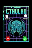 Cthulhu: Funny The Call Of Cthulhu Dark Occult Goth Pun Themed Blank Notebook - Perfect Lined Composition Notebook For Journaling, Writing & Brainstorming (120 Pages, 6' x 9')